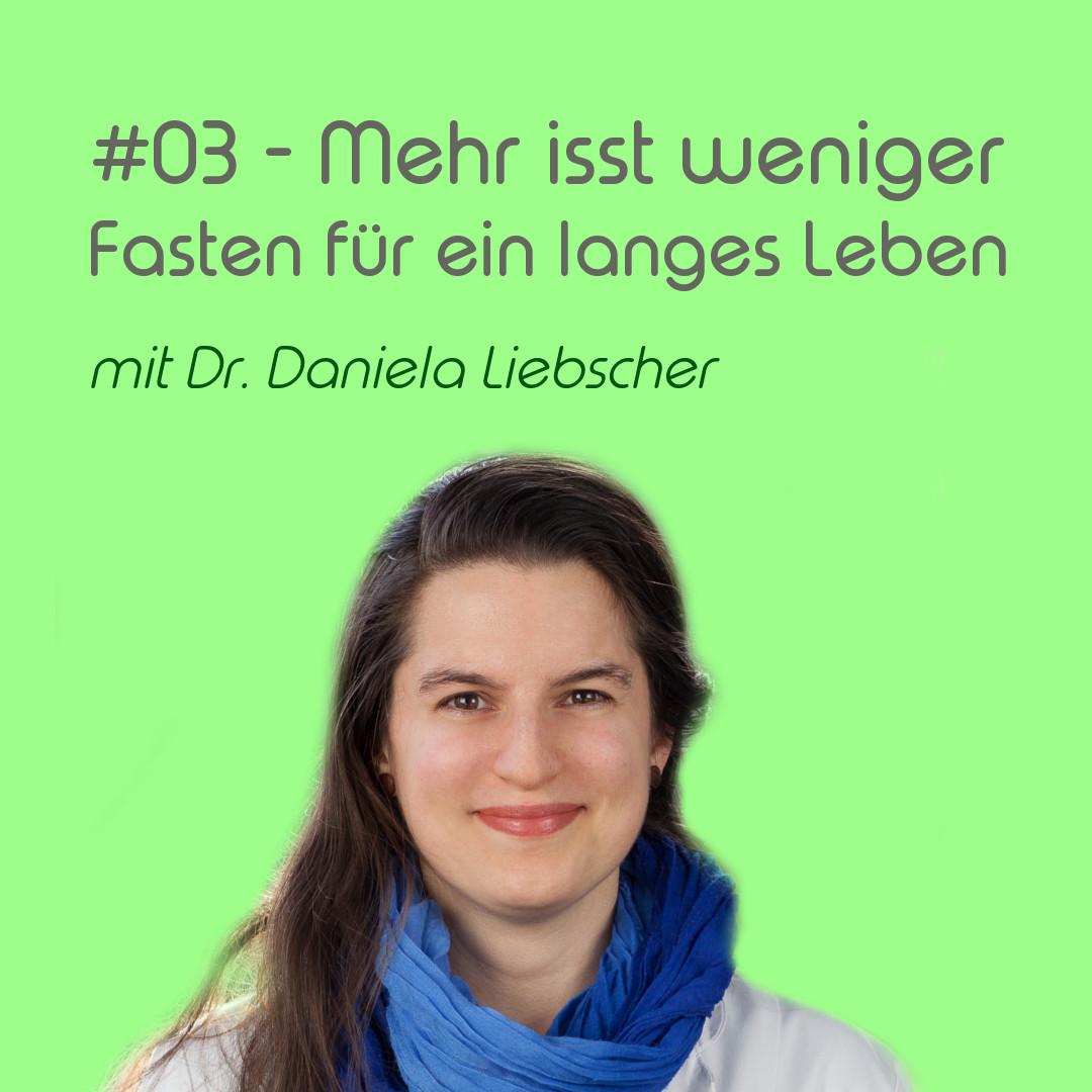 Mehr isst weniger - Fasten für ein langes Leben - mit Dr. Daniela Liebscher | Auf der Suche nach dem Jungbrunnen