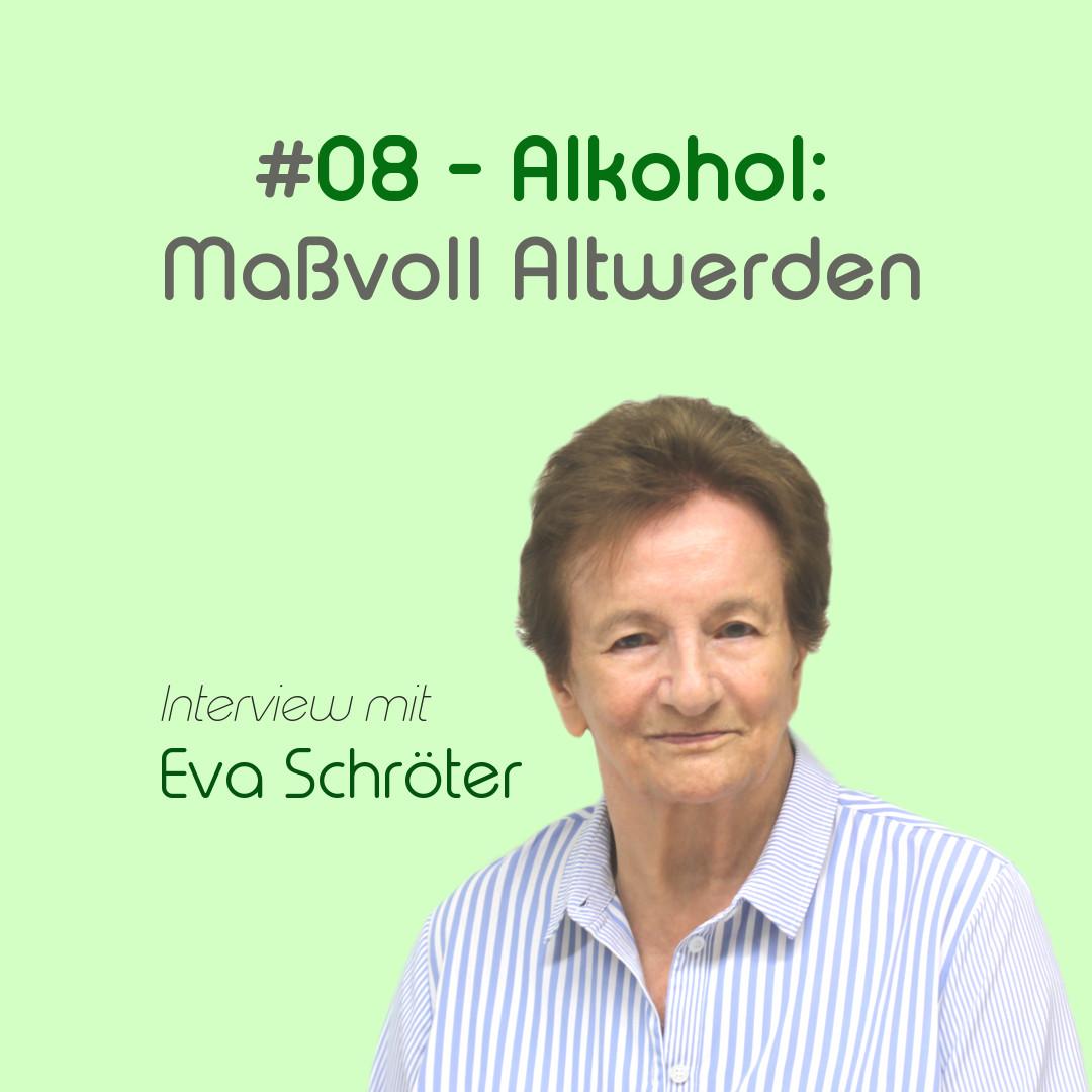 Alkohol: Maßvoll Altwerden - mit Eva Schröter